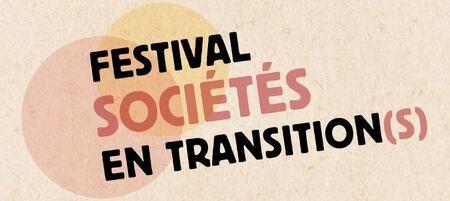 3 au 7 février 2021 - Festival Sociétés en Transition(s) à Sceaux & Bourg la Reine