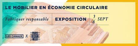 L'exposition Le Mobilier en économie circulaire : Fabriquer responsable, présentée à la Paris Design Week 2020