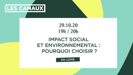 Impact social et environnemental : pourquoi choisir ?