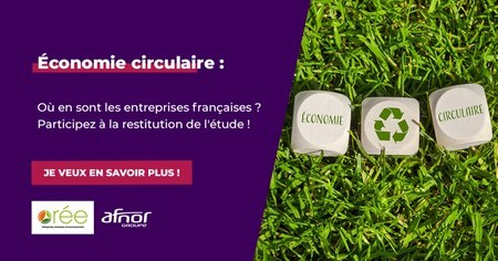 7 decembre 2020, Restitution d'étude : l'économie circulaire et les entreprises françaises
