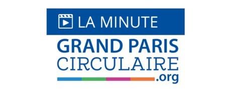 La sixième minute du Grand Paris Circulaire - UpCycle