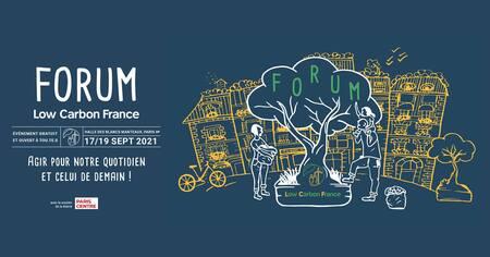 Forum Low Carbon France  17, 18 et 19 septembre au cœur de Paris