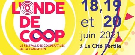 L'Onde de Coop - Le festival des coopératives de la transition