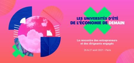 Les universités d'été de l'économie de demain, 26-27 août, Paris