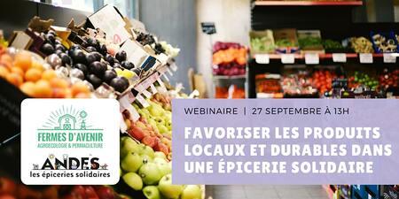 Webinaire : Favoriser les produits locaux et durables dans une épicerie solidaire